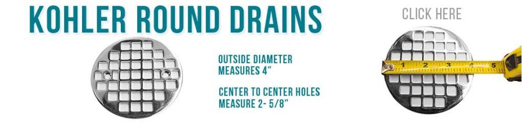 Kohler Round - Designer Drains