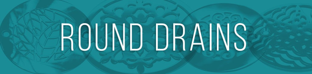 Designer Drains - Round drain replacement
